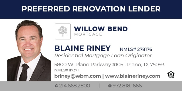 Preferred Renovation Lender - Willow Bend Mortgage - Blaine Riney